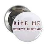 """Bite Me (design) 2.25"""" Button (10 pack)"""