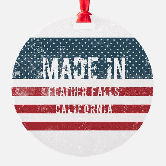 Made in Feather Falls, California Ornament