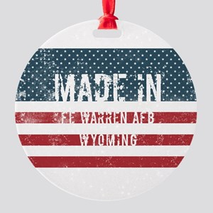 Made in Fe Warren Afb, Wyoming Round Ornament