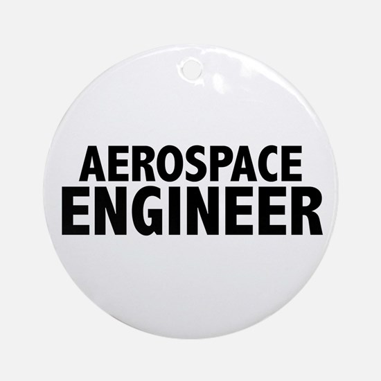Aerospace Engineer Ornament (Round)