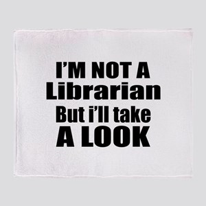 I Am Not Librarian But I Will Take A Throw Blanket