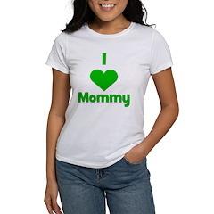 I love (heart) Mommy Women's T-Shirt