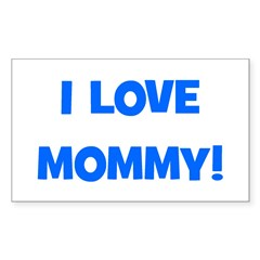 I Love Mommy (blue) Rectangle Decal