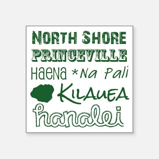 "North Shore Kauai Subway Ar Square Sticker 3"" x 3"""