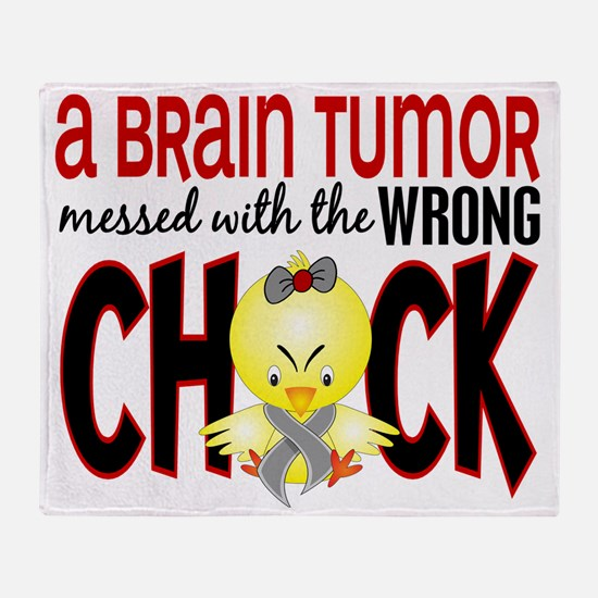 - Brain Tumor Messed With Wrong Chic Throw Blanket