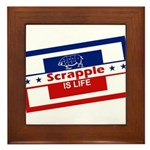 Scrapple is life Framed Tile
