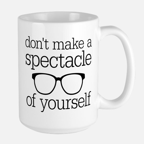 Spectacle of Yourself Large Mug