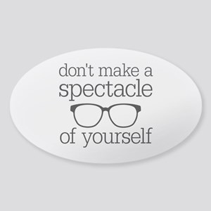 Spectacle of Yourself Sticker (Oval)