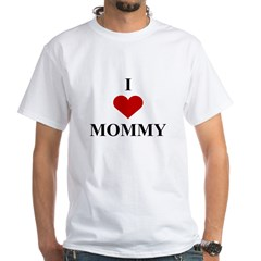 I Love (heart) Mommy White T-Shirt