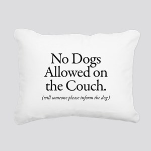 No Dogs Allowed on the Couch - will someone please