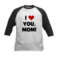 I Love (heart) You Mom Kids Baseball Jersey