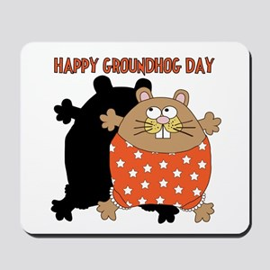 Happy Groundhog Day Mousepad