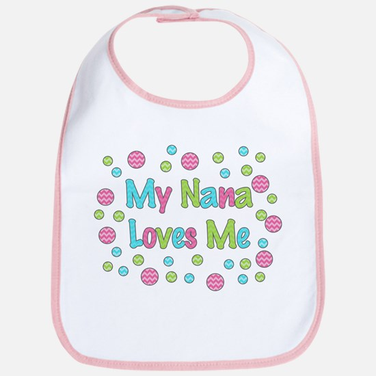 My Nana Loves Me Girl Design Bib