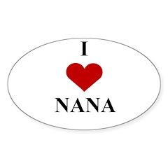 I Love (heart) Nana Oval Decal