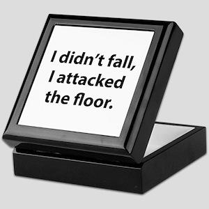 I Didn't Fall, I Attacked The Floor Keepsake Box