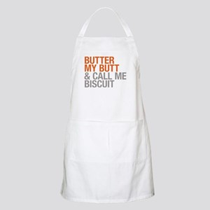 Butter My Butt and Call Me Biscuit Apron