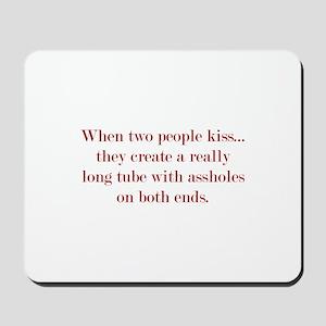 When Two People Kiss... Mousepad
