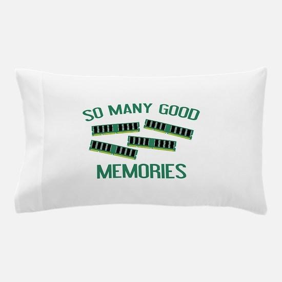 So Many Good Memories Pillow Case