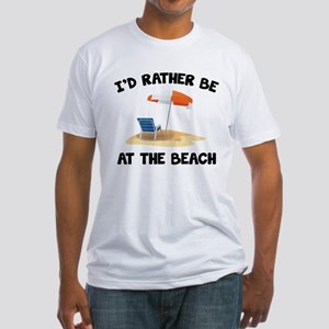I'd Rather Be At The Beach Fitted T-Shirt