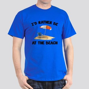 I'd Rather Be At The Beach Dark T-Shirt