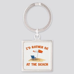 I'd Rather Be At The Beach Square Keychain