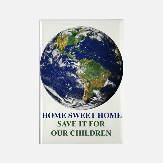 Home Sweet Home Earth Rectangle Magnet