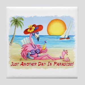 Just Another Day In.Paradise Tile Coaster
