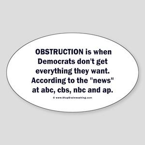 Obstruction my ass! Sticker (Oval)