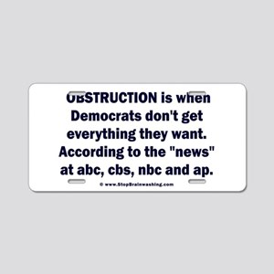 Obstruction my ass! Aluminum License Plate