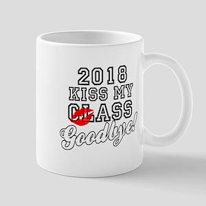 Kiss My Class Goodbye 2018 Mug