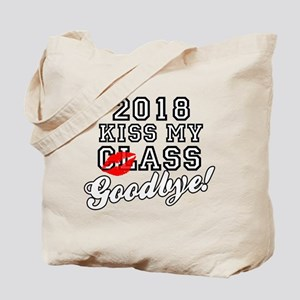 Kiss My Class Goodbye 2018 Tote Bag