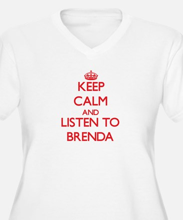 Keep Calm and listen to Brenda Plus Size T-Shirt