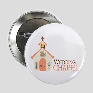 "WEDDING CHAPEL 2.25"" Button"
