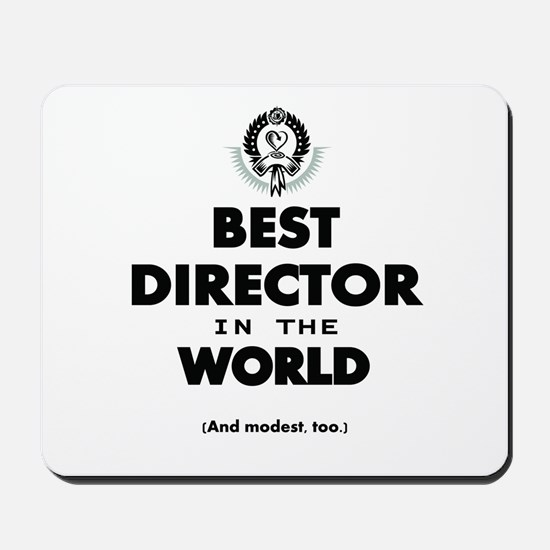 Best Director in the World Mousepad