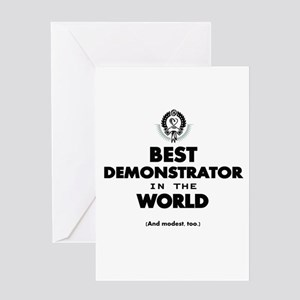 Best Demonstrator in the World Greeting Cards