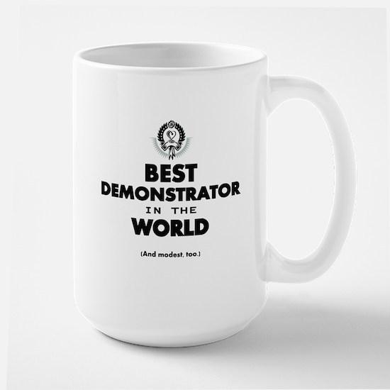 Best Demonstrator in the World Mugs
