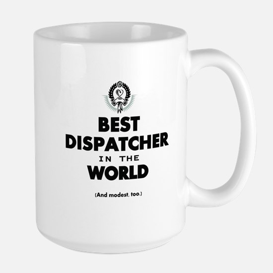 Best Dispatcher in the World Mugs