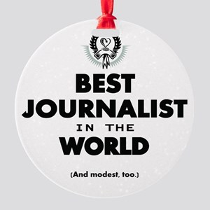 Best Journalist in the World Ornament
