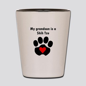 My Grandson Is A Shih Tzu Shot Glass