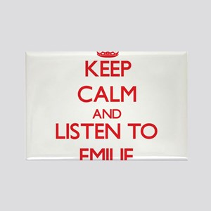 Keep Calm and listen to Emilie Magnets