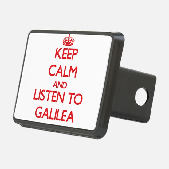 Keep Calm and listen to Galilea Hitch Cover