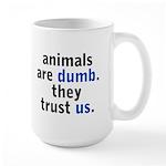 They Trust Us Large Mug