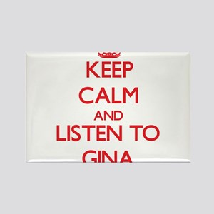 Keep Calm and listen to Gina Magnets