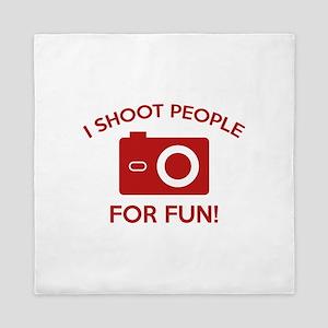 I Shoot People For Fun Queen Duvet