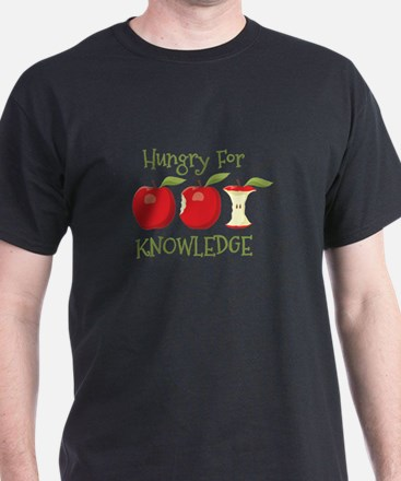 Hungry For Knowledge T-Shirt
