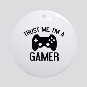 Trust Me, I'm A Gamer Ornament (Round)