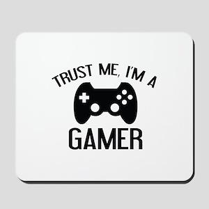 Trust Me, I'm A Gamer Mousepad