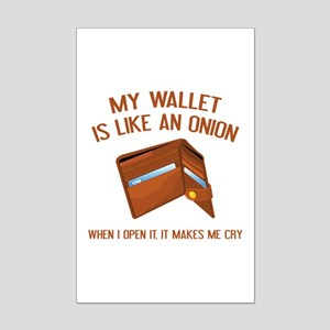 My Wallet Is Like An Onion Mini Poster Print