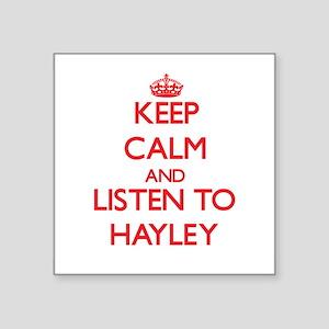 Keep Calm and listen to Hayley Sticker