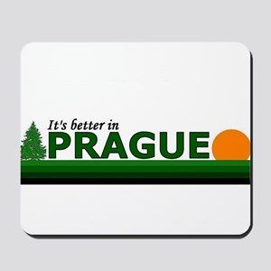 Its Better in Prague, Czech R Mousepad